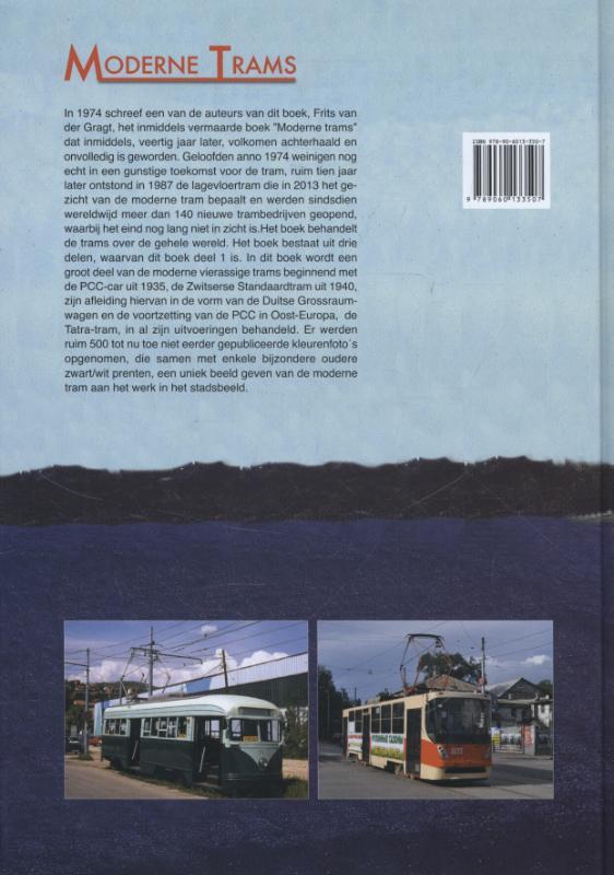 van PCC's via Grossraumwagens naar Tatra's: Moderne Trams
