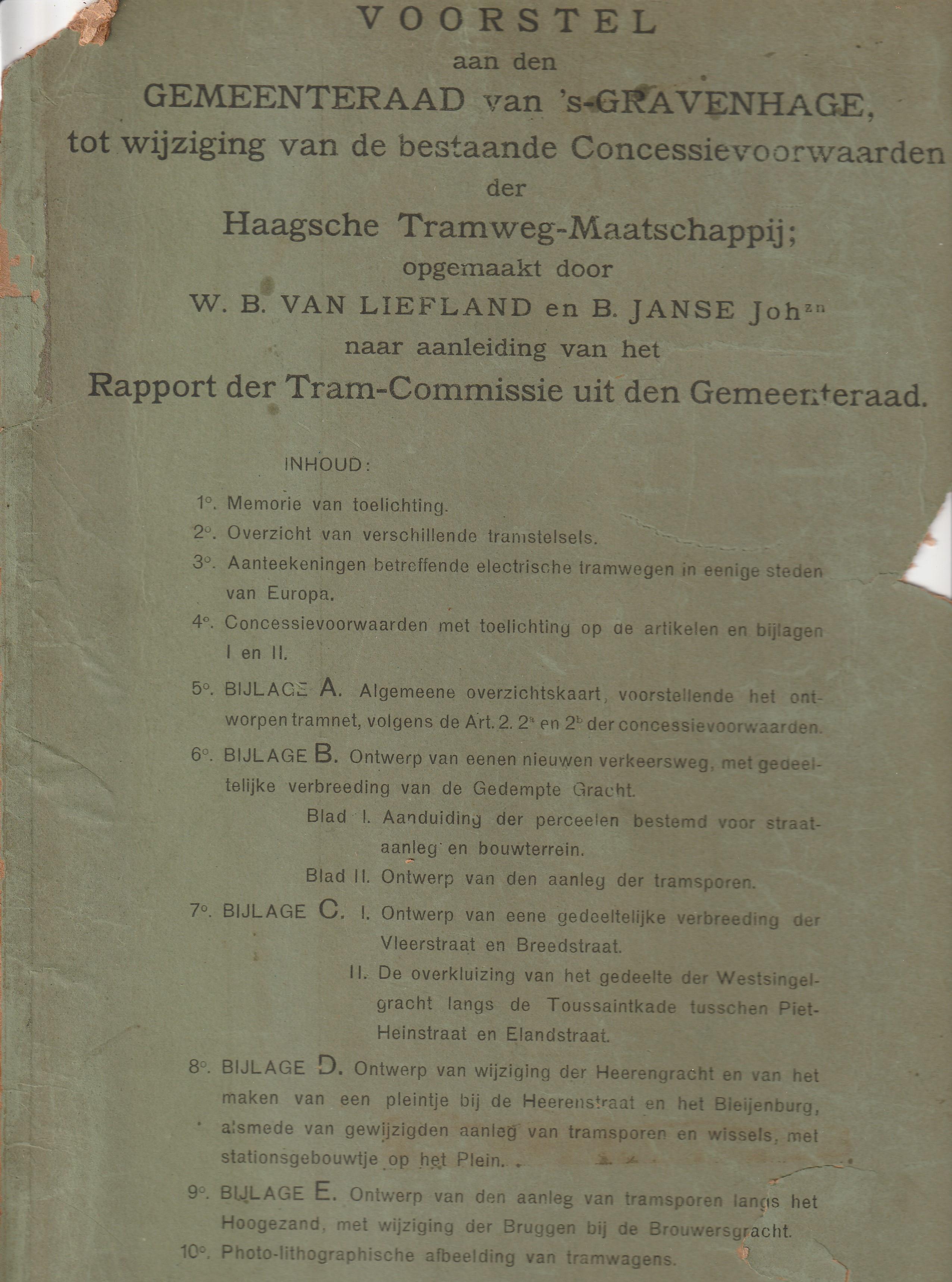 Voorstel aan den Gemeenteraad van 's-Gravenhage tot wijziging van de bestaande Concessievoorwaarden der Haagsche Tramweg-Maatschappij.