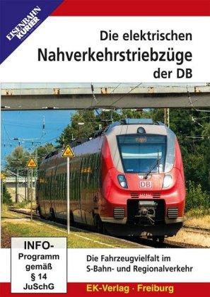 Die elektrischen Nahverkehrstriebzüge der DB