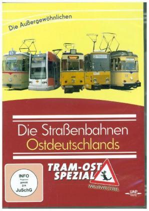 Die Straßenbahnen Ostdeutschlands - Spezial - Die Außergewöhnlichen,