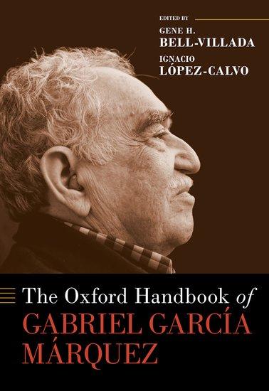 The Oxford Handbook of Gabriel García Márquez