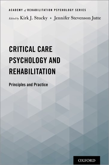 Critical Care Psychology and Rehabilitation