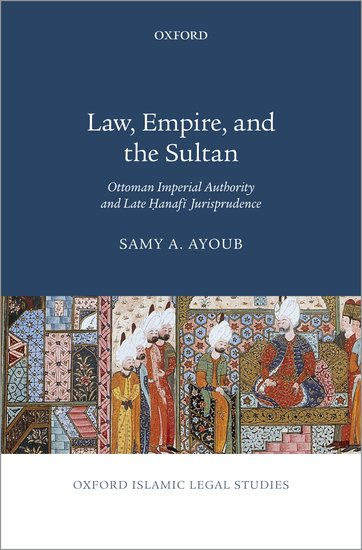 Law, Empire, and the Sultan