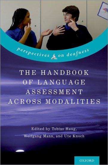 The Handbook of Language Assessment Across Modalities