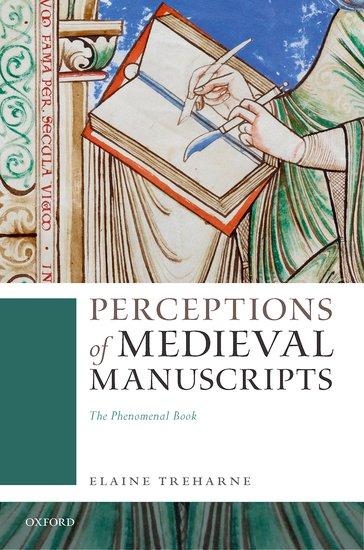 Perceptions of Medieval Manuscripts