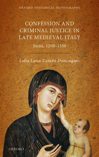 Confession and Criminal Justice in Late Medieval Italy