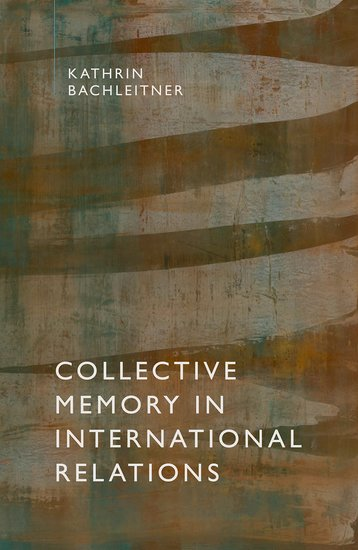 Collective Memory in International Relations