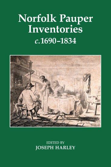 Norfolk Pauper Inventories, c.1690-1834