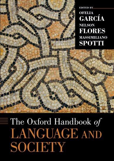 The Oxford Handbook of Language and Society