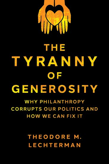 The Tyranny of Generosity