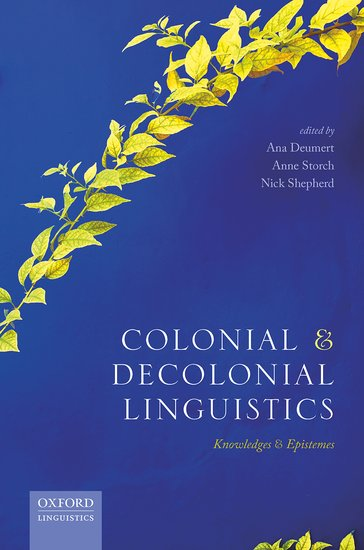 Colonial and Decolonial Linguistics