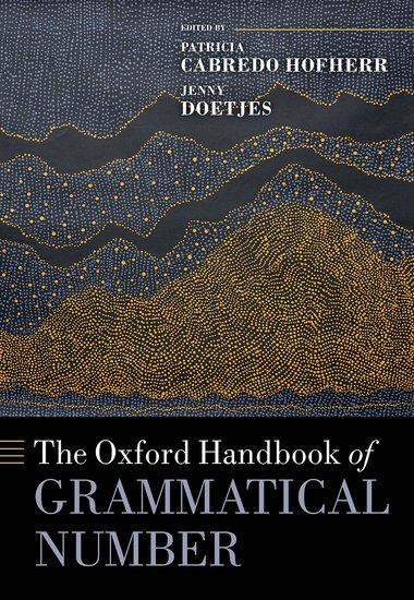 The Oxford Handbook of Grammatical Number