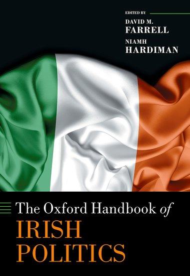 The Oxford Handbook of Irish Politics