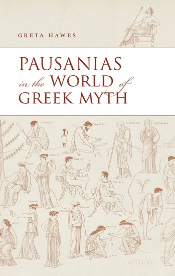 Pausanias in the World of Greek Myth