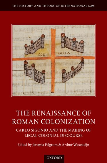 The Renaissance of Roman Colonization