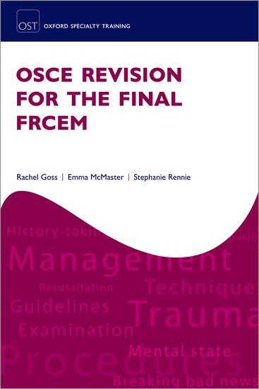 OSCE Revision for the Final FRCEM