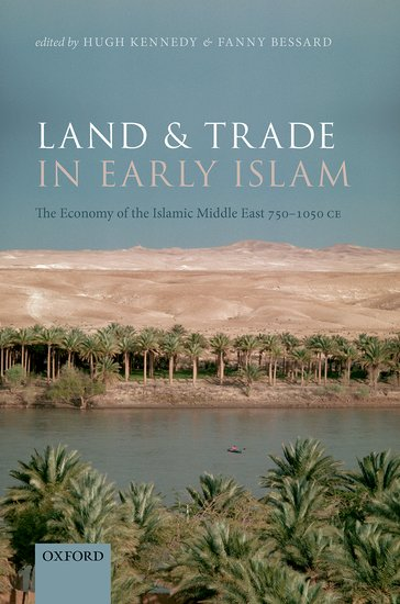 Land and Trade in Early Islam