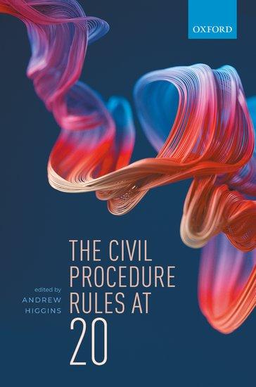 The Civil Procedure Rules at 20