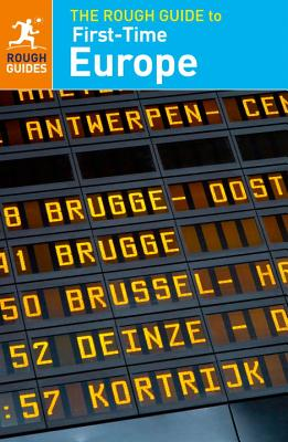 The Rough Guide to First-Time Europe (Travel Guide)