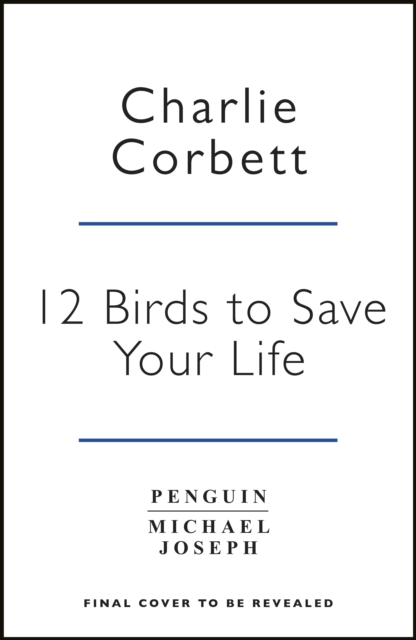 12 Birds to Save Your Life