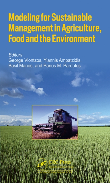 Modeling for Sustainable Management in Agriculture, Food and the Environment