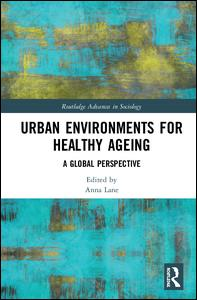 Urban Environments for Healthy Ageing