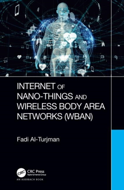 Internet of Nano-Things and Wireless Body Area Networks (WBAN)