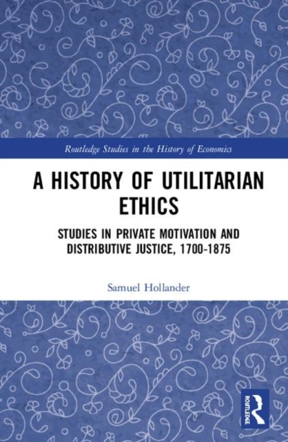 A History of Utilitarian Ethics