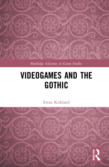 Videogames and the Gothic