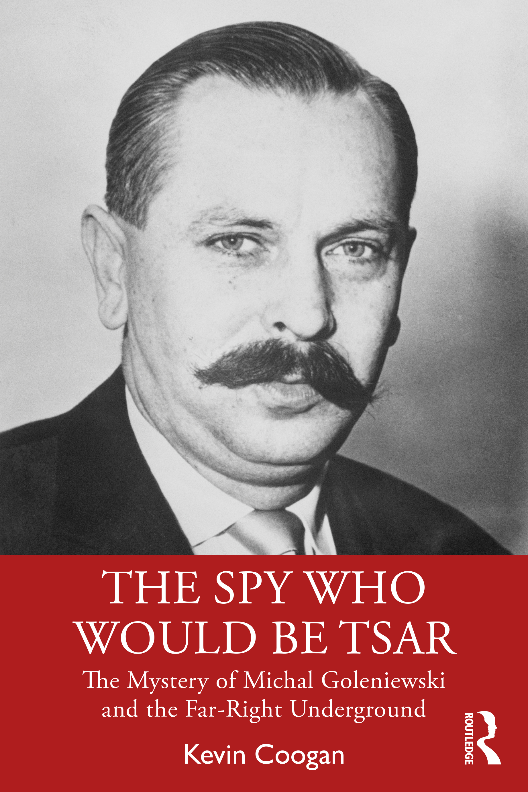 The Spy Who Would Be Tsar