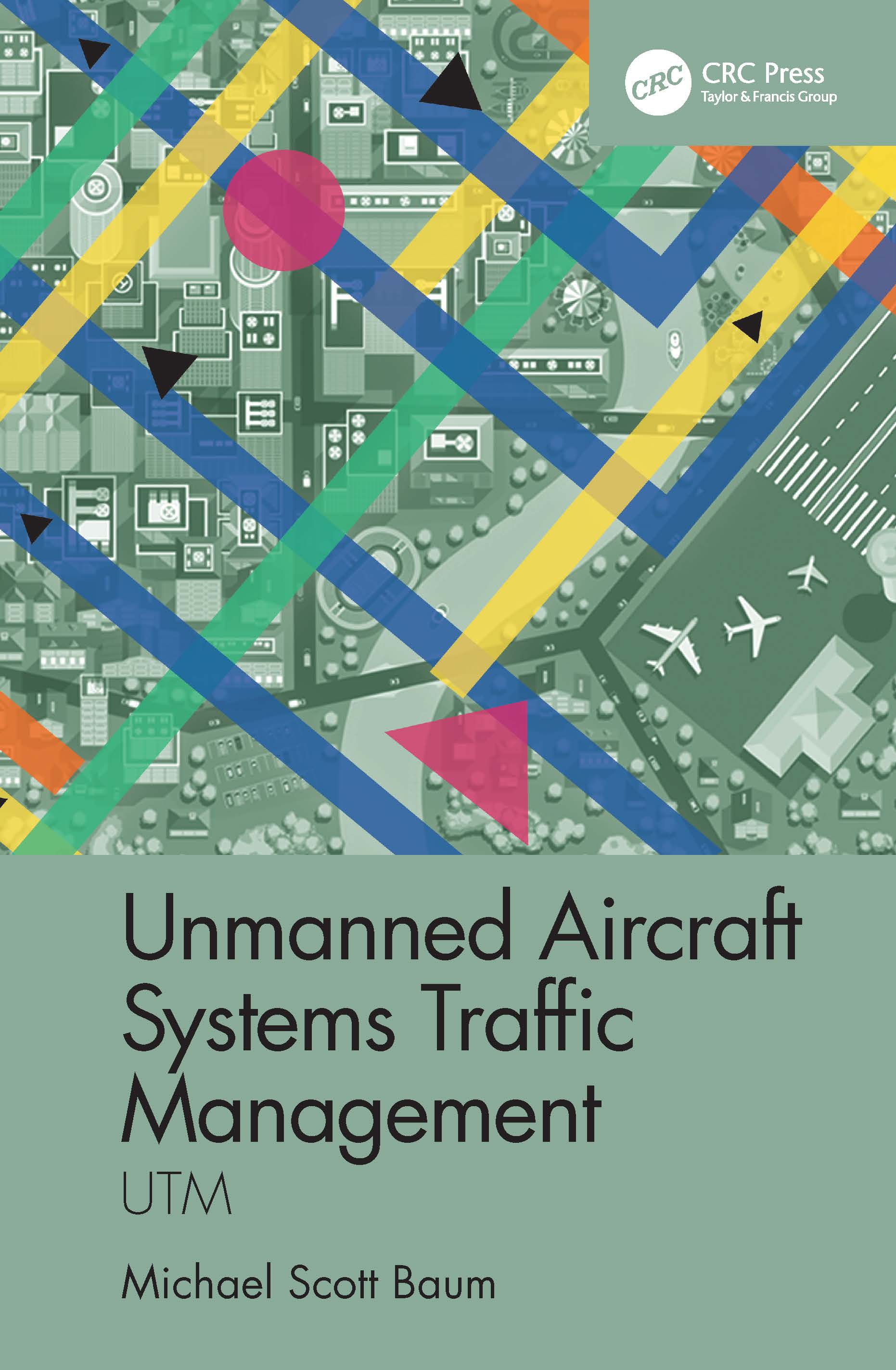 Unmanned Aircraft Systems Traffic Management