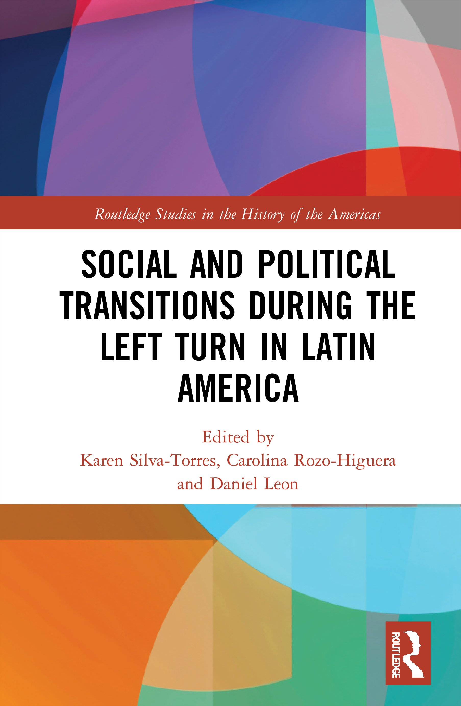 Social and Political Transitions During the Left Turn in Latin America