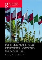 Routledge Handbook of International Relations in the Middle East