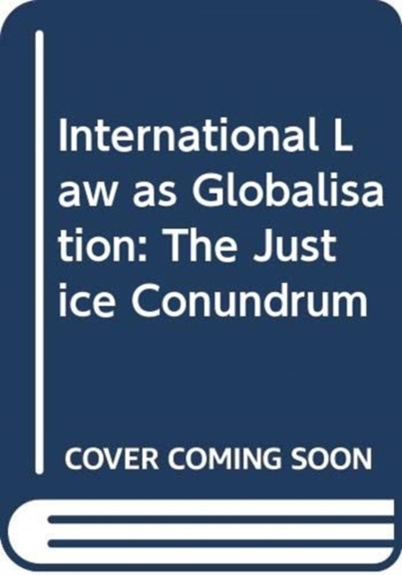 International Law As Globalisation
