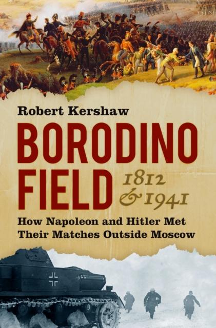 Borodino Field 1812 & 1941