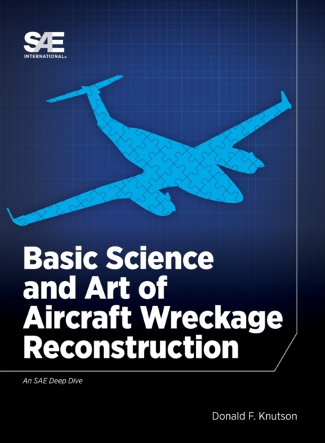 Basic Science and Art of Aircraft Wreckage Reconstruction