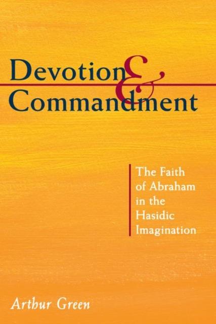 Devotion and Commandment
