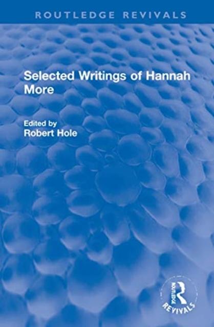 Selected Writings of Hannah More
