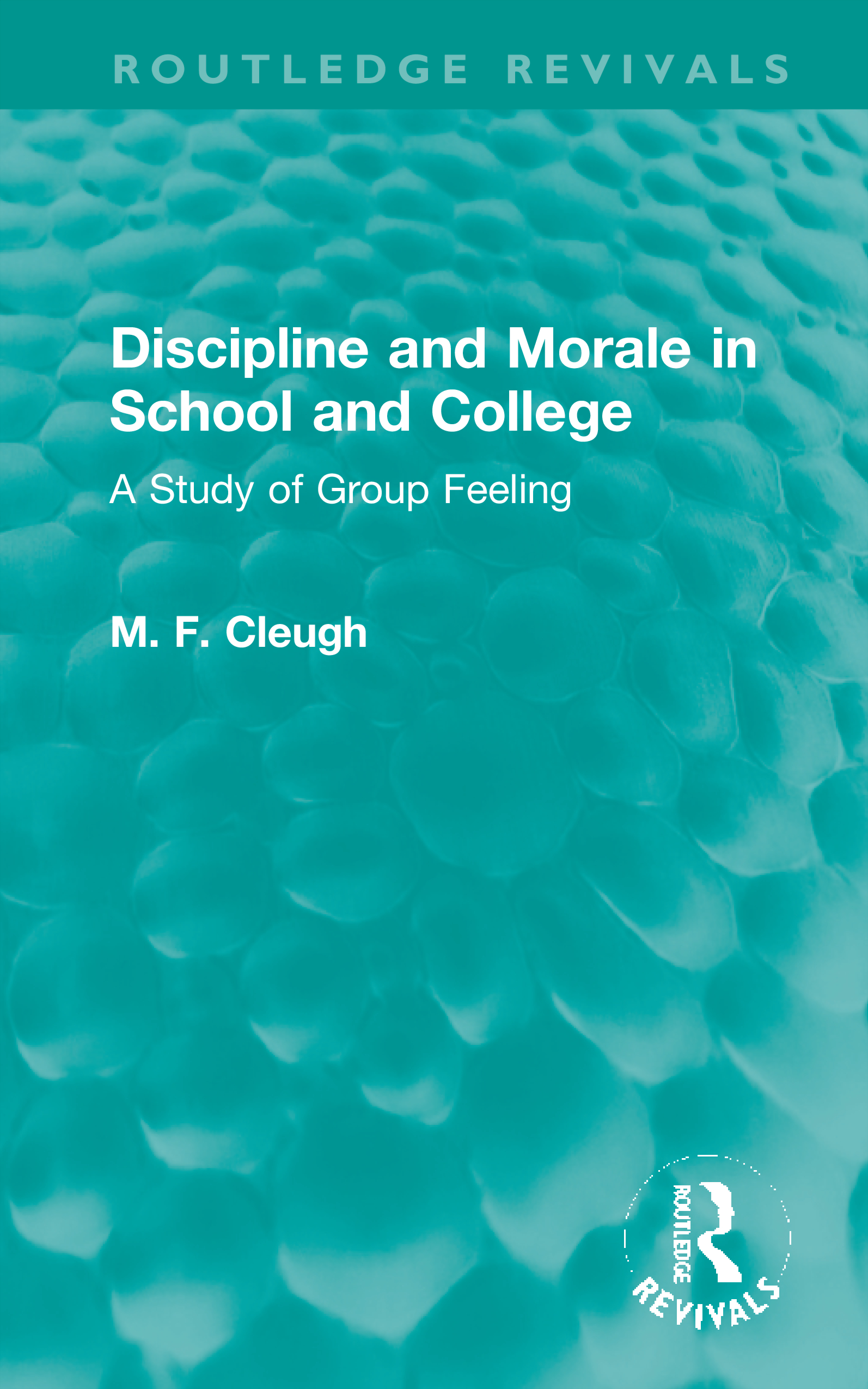 Discipline and Morale in School and College