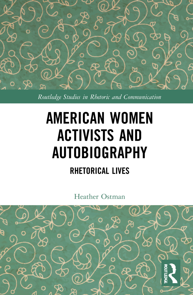 American Women Activists and Autobiography