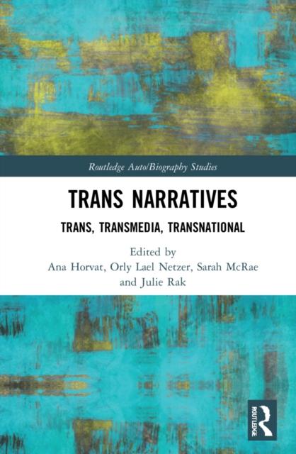 Trans Narratives