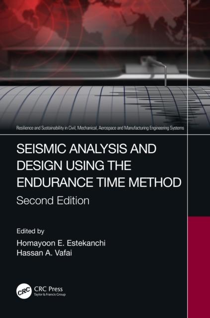 Seismic Analysis and Design using the Endurance Time Method