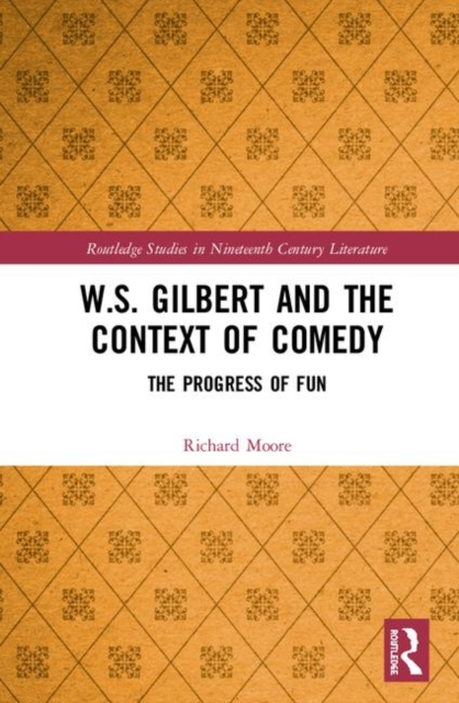 W.S. Gilbert and the Context of Comedy