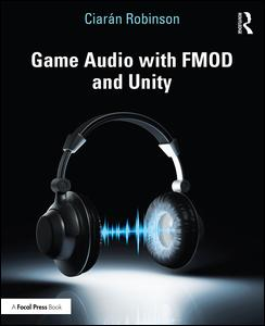 Game Audio with FMOD and Unity