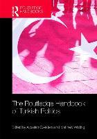 The Routledge Handbook of Turkish Politics