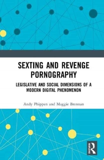 Sexting and Revenge Pornography
