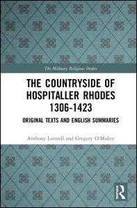 The Countryside Of Hospitaller Rhodes 1306-1423