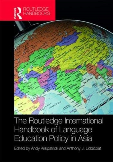The Routledge International Handbook of Language Education Policy in Asia