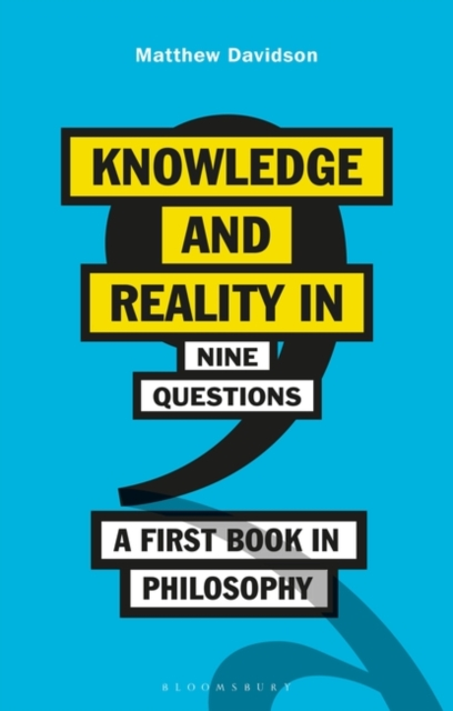 Knowledge and Reality in Nine Questions