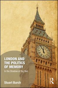 London and the Politics of Memory